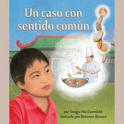 Un caso con sentido común - Audiobook