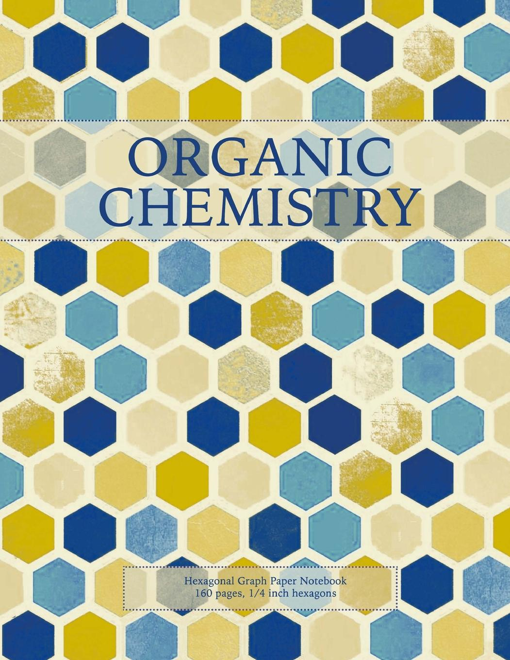 picture about Printable Hex Paper referred to as Natural and organic Chemistry: Hexagonal Graph Paper Laptop, 160 Webpages, 1/4 Inch Hexagons (Paperback)