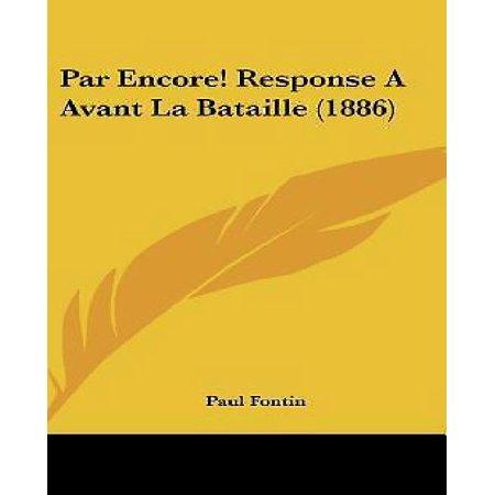 Par Encore! Response a Avant La Bataille (1886) - image 1 of 1
