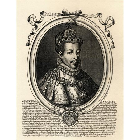 Posterazzi Dpi1857466large Henry Iii 1551 89 King Of France   Son Of King Henry Ii   Catherine De Medici From An Engraving By Larmessin Poster Print  44  Large   26 X 34
