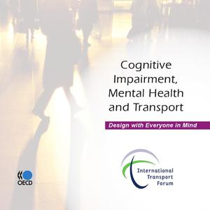 Cognitive Impairment, Mental Health and Transport - eBook