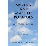 Mystics and Mashed Potatoes