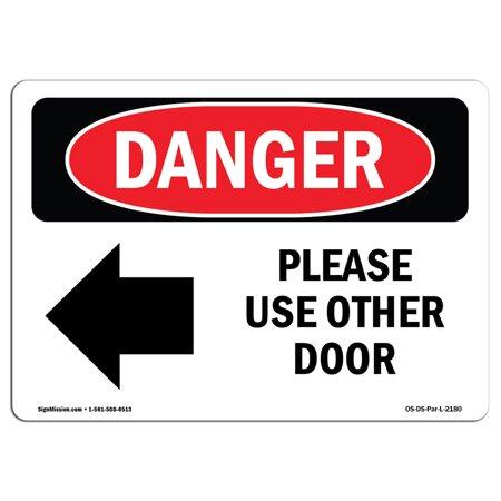 OSHA Danger Sign - Please Use Other Door 24