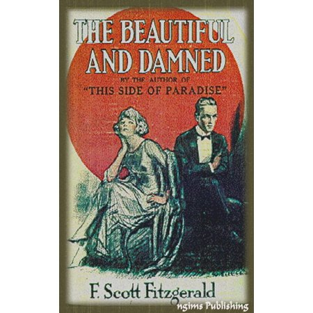 The Beautiful and the Damned (Illustrated + Audiobook Download Link + Active TOC) -
