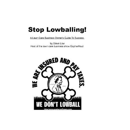 Stop Lowballing! a Lawn Care Business Owner's Guide to