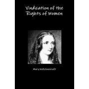 Vindication of the Rights of Women