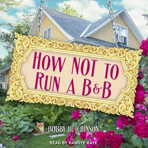 How Not To Run A B&B - Audiobook