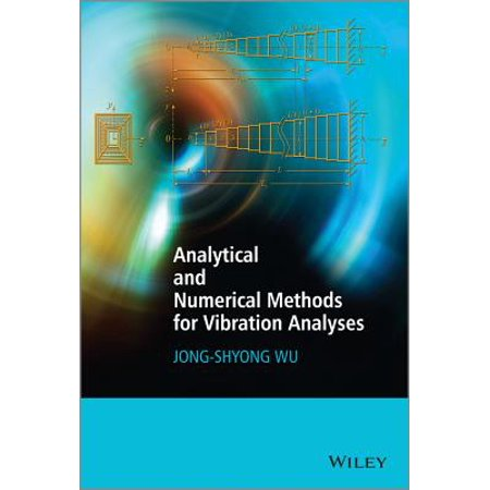 Analytical and Numerical Methods for Vibration