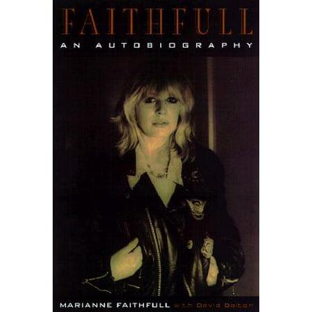 Faithfull : An Autobiography