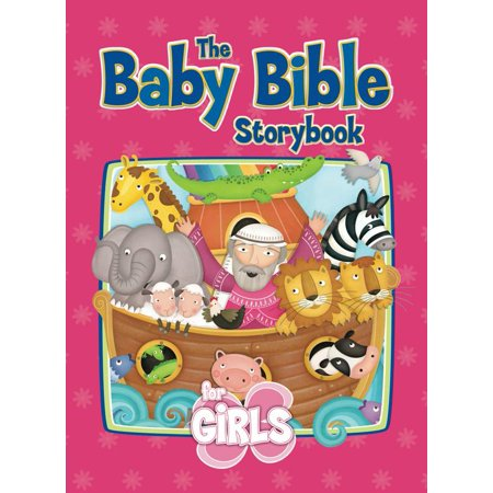 The Baby Bible Storybook for Girls (Board Book)