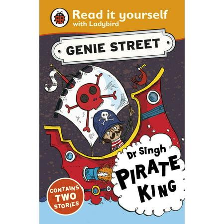Dr Singh, Pirate King: Genie Street: Ladybird Read it yourself - (Saint Dr Gurmeet Ram Rahim Singh Ji Insan)