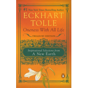 Oneness with All Life : Inspirational Selections from A New Earth