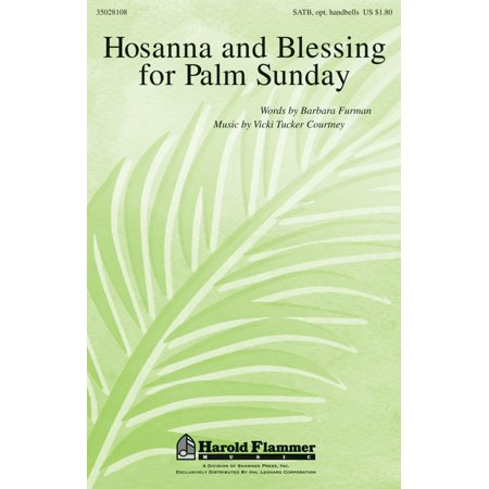 Shawnee Press Hosanna and Blessing for Palm Sunday SATB composed by Vicki Tucker Courtney