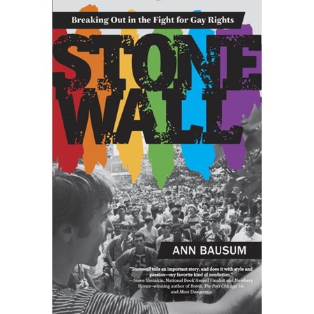 Stonewall: Breaking Out in the Fight for Gay Rights - (Fight Fight Fight Till The Break Of Dawn)