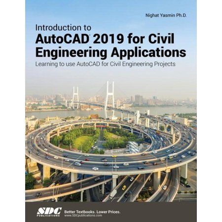 Introduction to AutoCAD 2019 for Civil Engineering