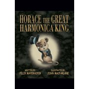 Horace the Great Harmonica King - eBook