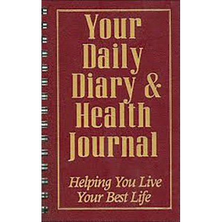 Your Daily Diary and Health Journal: Helping You Live Your Best