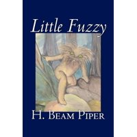 Little Fuzzy by H. Beam Piper, Science Fiction, Adventure