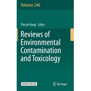 Reviews of Environmental Contamination and Toxicology: Reviews of Environmental Contamination and Toxicology Volume 246 (Hardcover)