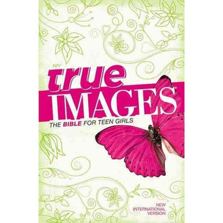 True Images  New International Version  The Bible For Teen Girls