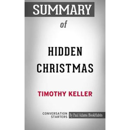 Summary of Hidden Christmas: The Surprising Truth Behind the Birth of Christ - eBook