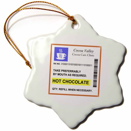 3dRose Hot Chocolate Prescription. humorous prescribed drink. joke medicine - Snowflake Ornament, 3-inch