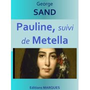 Pauline, suivi de Metella - eBook