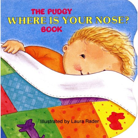 Pudgy Where Is Your Nose Book (Board Book)