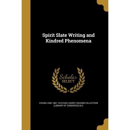 Spirit Slate Writing and Kindred Phenomena (Paperback)
