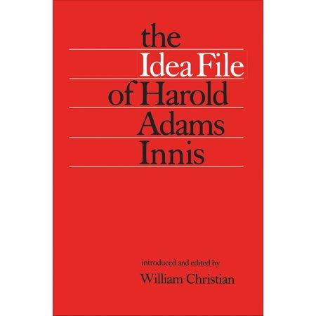The Idea File of Harold Adams Innis - eBook