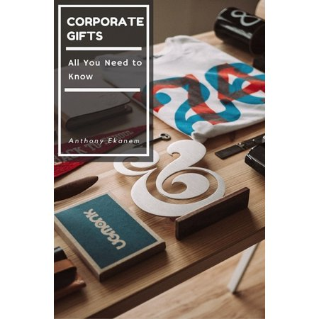 Corporate Gifts - eBook (Premium Corporate Gifts)
