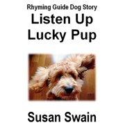 Listen Up Lucky Pup - eBook