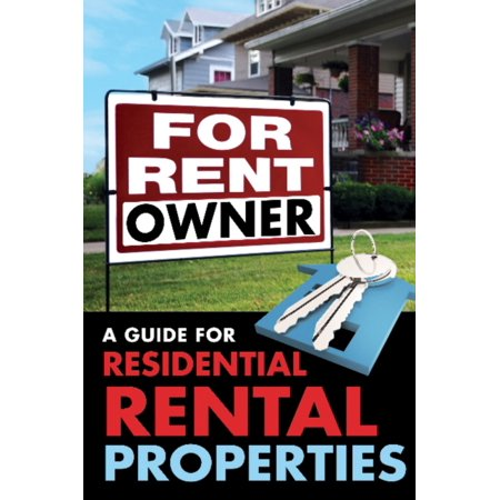 For Rent By Owner  A Guide For Residential Rental Properties