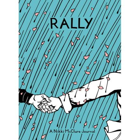 Rally : A Nikki McClure Journal