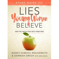 Lies Young Women Believe Study Guide : And the Truth That Sets Them Free (Paperback)