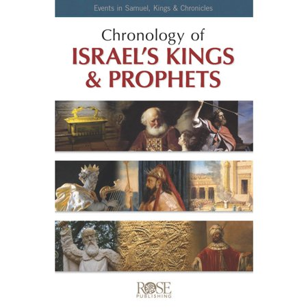 Chronology of Israel's Kings & Prophets: 200 Events from Samuel, Kings & Chronicles