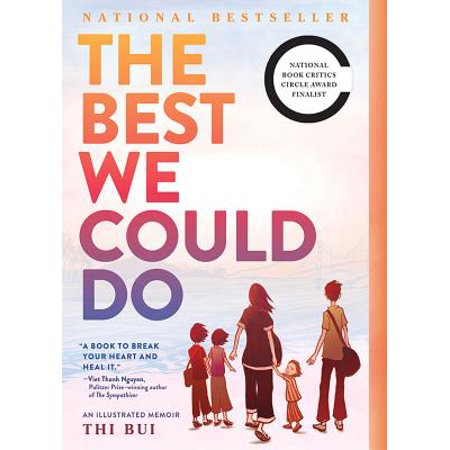 The Best We Could Do : An Illustrated Memoir (Harry Nilsson Personal Best)