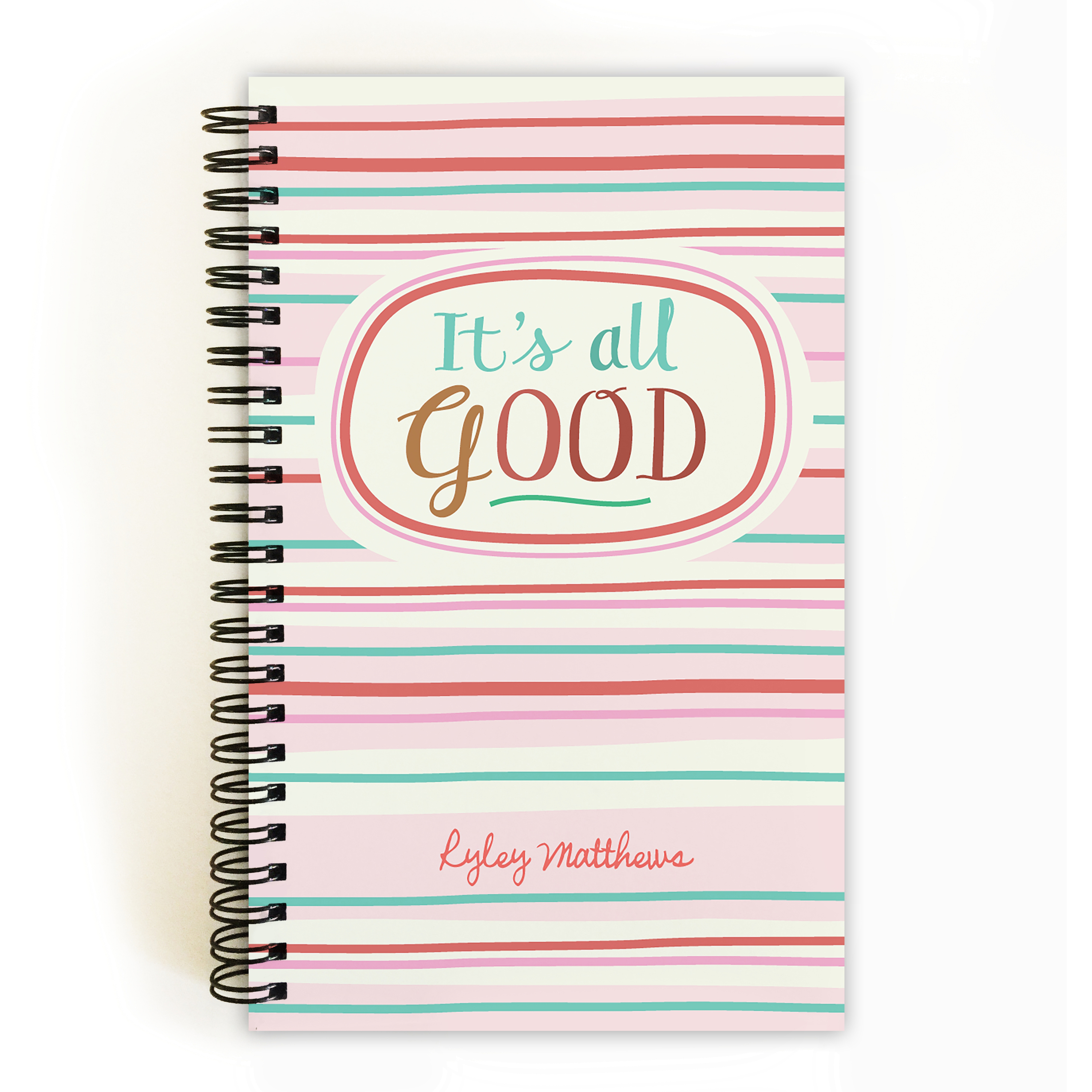 It's All Good - Personalized 5 x 8 Notebook