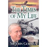 Sir John Gorman: The Times of My Life - eBook