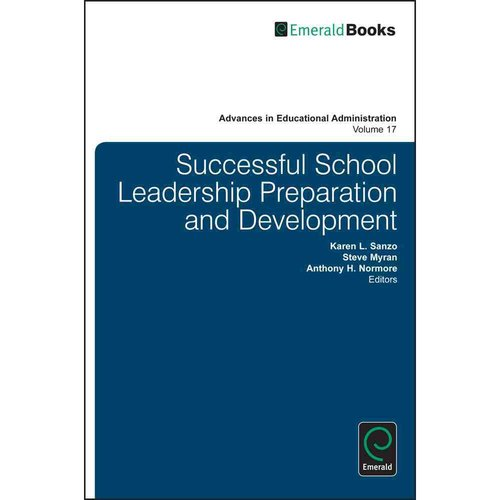 Successful School Leadership Preparation and Development