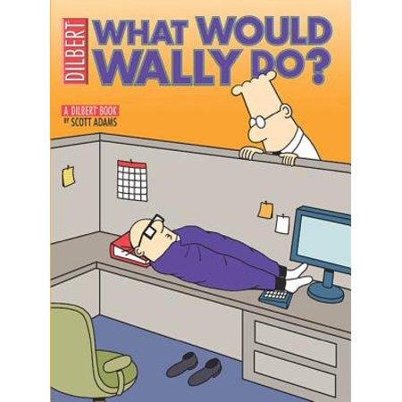 What Would Wally Do?: A Dilbert Treasury - eBook - Dilbert Halloween Comic