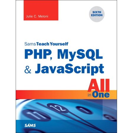 Sams Teach Yourself Php  Mysql   Javascript All In One