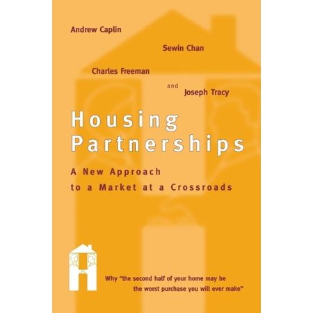 Housing Partnerships  A New Approach To A Market At A Crossroads