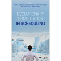 Evolutionary Computation in Scheduling (Hardcover)