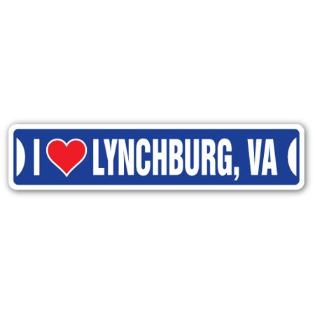 I LOVE LYNCHBURG, VIRGINIA Street Sign va city state us wall road décor - Party City Virginia