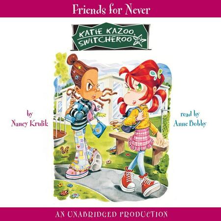 Katie Kazoo, Switcheroo #14: Friends for Never - - Kazoos Bulk