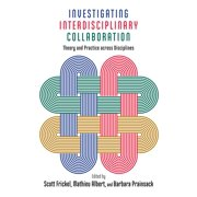 Investigating Interdisciplinary Collaboration - eBook