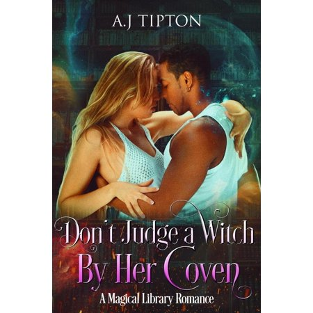 - Don't Judge a Witch by Her Coven: A Magical Library Romance - eBook
