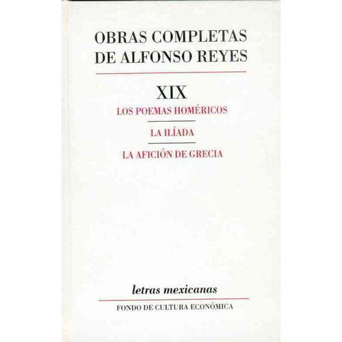 Obras completas, XIX: Los poemas homericos, La Iliada, La aficion de Grecia