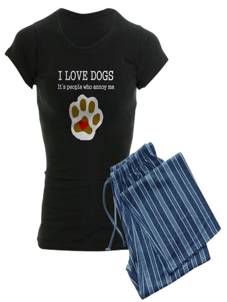 f2dca403b55a8e CafePress - I Love Dogs People Annoy Me Pajamas - Women s Dark ...